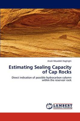 Estimating Sealing Capacity of Cap Rocks (Paperback)