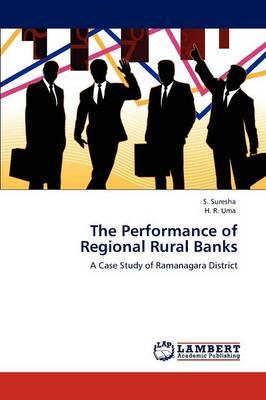 The Performance of Regional Rural Banks (Paperback)