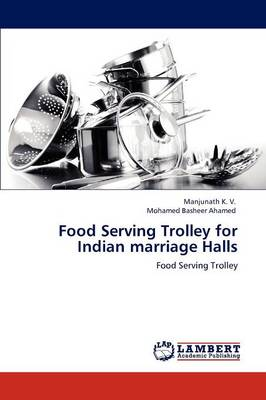 Food Serving Trolley for Indian Marriage Halls (Paperback)