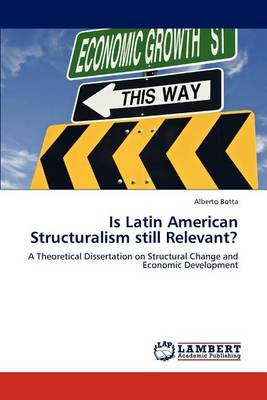 Is Latin American Structuralism Still Relevant? (Paperback)
