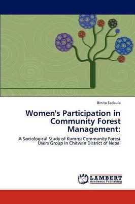 Women's Participation in Community Forest Management (Paperback)