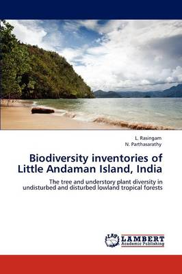Biodiversity Inventories of Little Andaman Island, India (Paperback)