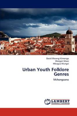Urban Youth Folklore Genres (Paperback)