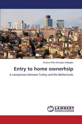 Entry to Home Ownerhsip (Paperback)