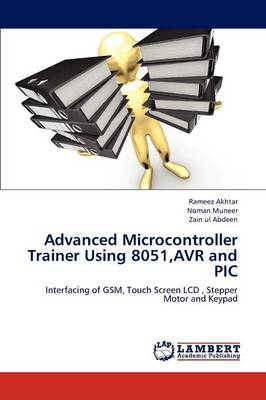 Advanced Microcontroller Trainer Using 8051, Avr and PIC (Paperback)