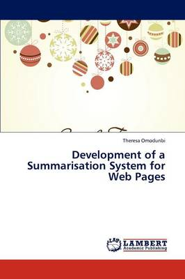 Development of a Summarisation System for Web Pages (Paperback)