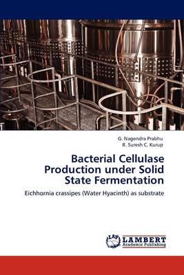 Bacterial Cellulase Production Under Solid State Fermentation (Paperback)