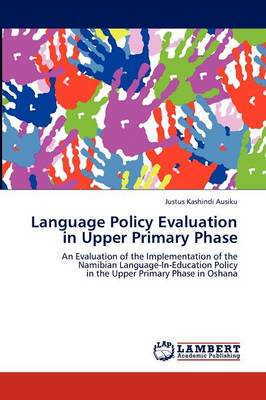 Language Policy Evaluation in Upper Primary Phase (Paperback)