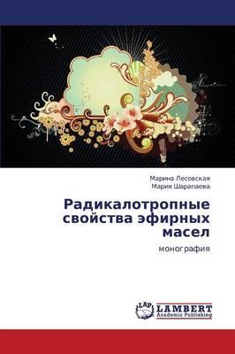 Radikalotropnye Svoystva Efirnykh Masel (Paperback)