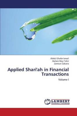 Applied Shari'ah in Financial Transactions (Paperback)