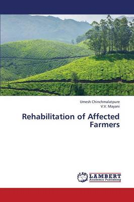 Rehabilitation of Affected Farmers (Paperback)