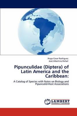 Pipunculidae (Diptera) of Latin America and the Caribbean (Paperback)