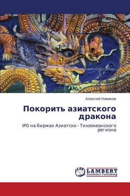 Pokorit' Aziatskogo Drakona (Paperback)