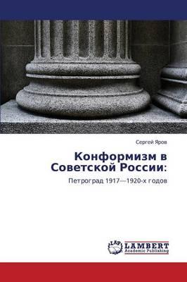 Konformizm V Sovetskoy Rossii (Paperback)