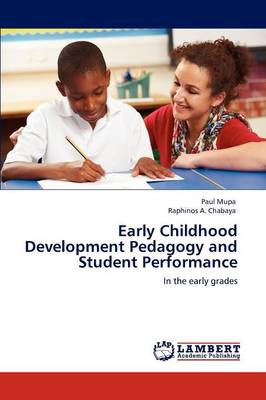 Early Childhood Development Pedagogy and Student Performance (Paperback)