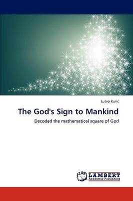 The God's Sign to Mankind (Paperback)