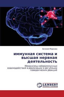 Immunnaya Sistema I Vysshaya Nervnaya Deyatel'nost' (Paperback)