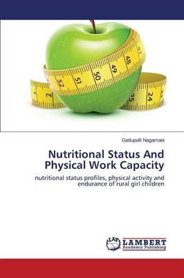 Nutritional Status and Physical Work Capacity (Paperback)