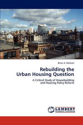 Rebuilding the Urban Housing Question (Paperback)