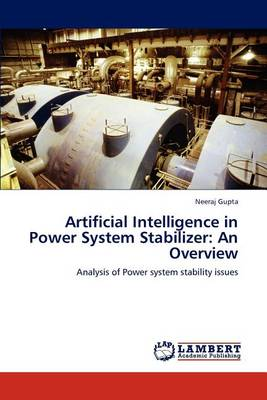 Artificial Intelligence in Power System Stabilizer: An Overview (Paperback)
