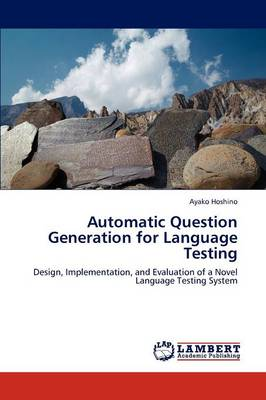 Automatic Question Generation for Language Testing (Paperback)