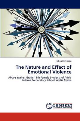 The Nature and Effect of Emotional Violence (Paperback)