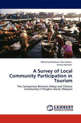 A Survey of Local Community Participation in Tourism (Paperback)