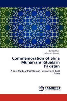 Commemoration of Shi'a Muharram Rituals in Pakistan (Paperback)