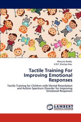 Tactile Training for Improving Emotional Responses (Paperback)