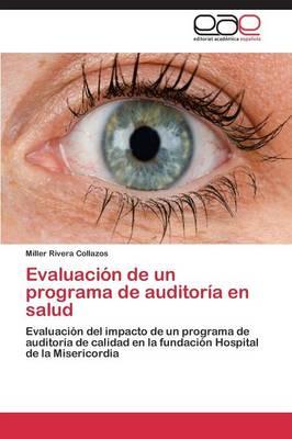 Evaluacion de Un Programa de Auditoria En Salud (Paperback)