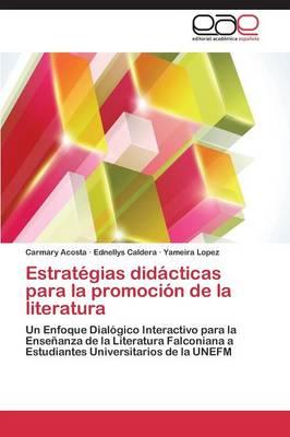Estrategias Didacticas Para La Promocion de La Literatura (Paperback)