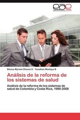 Analisis de La Reforma de Los Sistemas de Salud (Paperback)