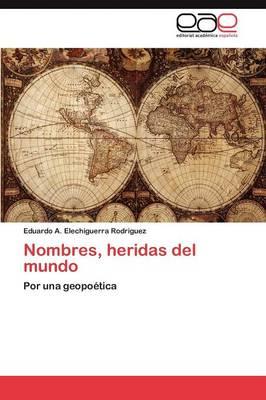 Nombres, Heridas del Mundo (Paperback)