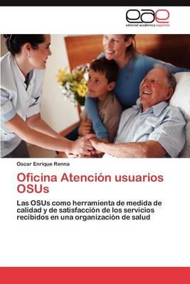 Oficina Atencion Usuarios Osus (Paperback)