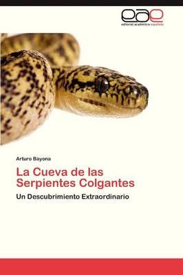 La Cueva de Las Serpientes Colgantes (Paperback)