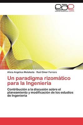Un Paradigma Rizomatico Para La Ingenieria (Paperback)