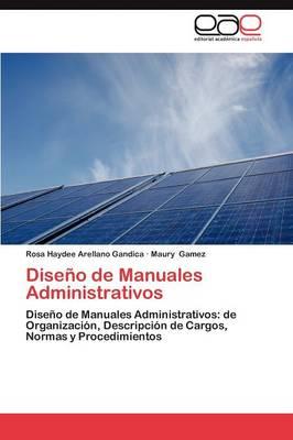 Diseno de Manuales Administrativos (Paperback)