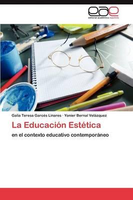 La Educacion Estetica (Paperback)
