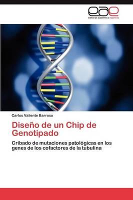 Diseno de Un Chip de Genotipado (Paperback)