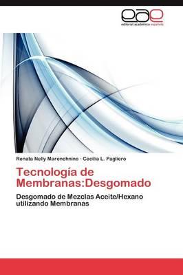 Tecnologia de Membranas: Desgomado (Paperback)
