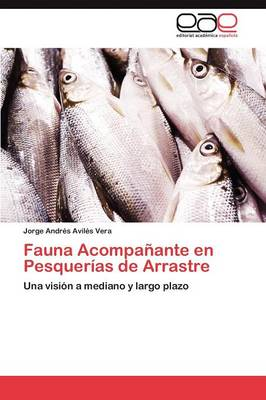 Fauna Acompanante En Pesquerias de Arrastre (Paperback)