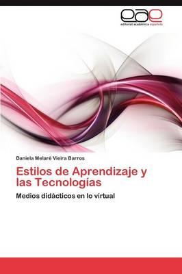 Estilos de Aprendizaje y Las Tecnologias (Paperback)