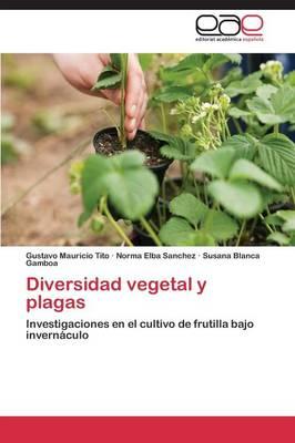 Diversidad Vegetal y Plagas (Paperback)