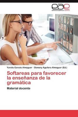 Softareas Para Favorecer La Ensenanza de La Gramatica (Paperback)