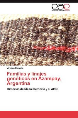 Familias y Linajes Geneticos En Azampay, Argentina (Paperback)
