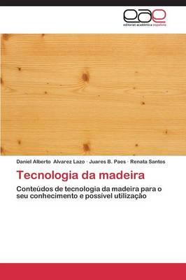 Tecnologia Da Madeira (Paperback)
