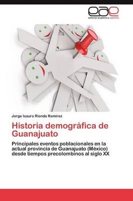 Historia Demografica de Guanajuato (Paperback)