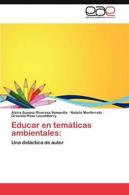 Educar En Tematicas Ambientales (Paperback)