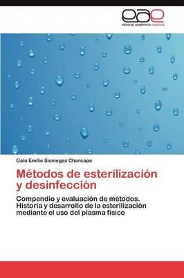 Metodos de Esterilizacion y Desinfeccion (Paperback)