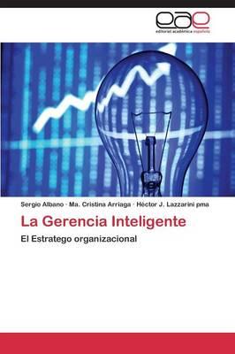 La Gerencia Inteligente (Paperback)